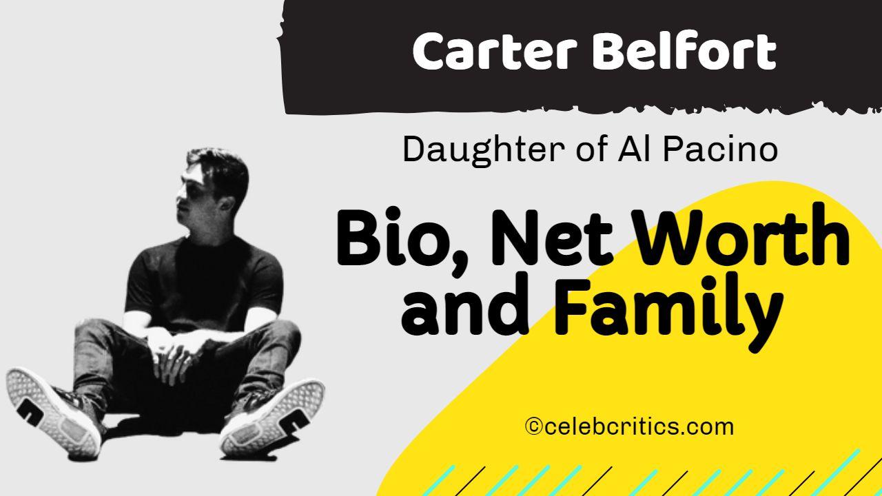 Carter Belfort son of Jordan belfort and Nadine Caridi
