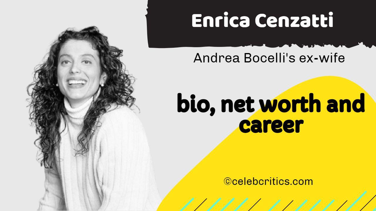 Enrica Cenzatti bio, relationships, career and net worth