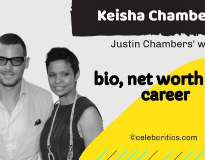 Keisha Chambers bio, relationships, career and net worth