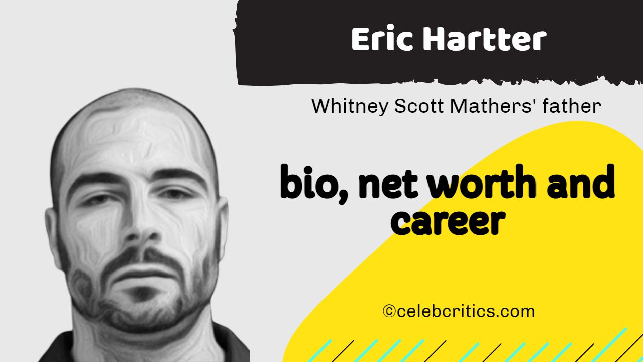 Eric Hartter bio, relationships, career and net worth