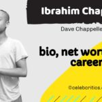 Ibrahim Chappelle bio, family, career and net worth