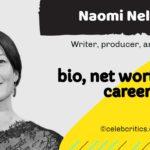 Naomi Nelson bio, relationships, career and net worth