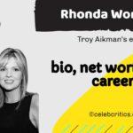 Rhonda Worthey bio, relationships, career and net worth