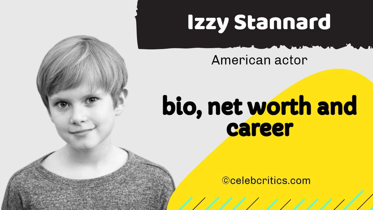 Izzy Stannard bio, relationships, career and net worth