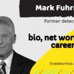 Mark Fuhrman bio, relationships, career and net worth