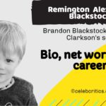 Remington Alexander Blackstock bio, family, career and net worth