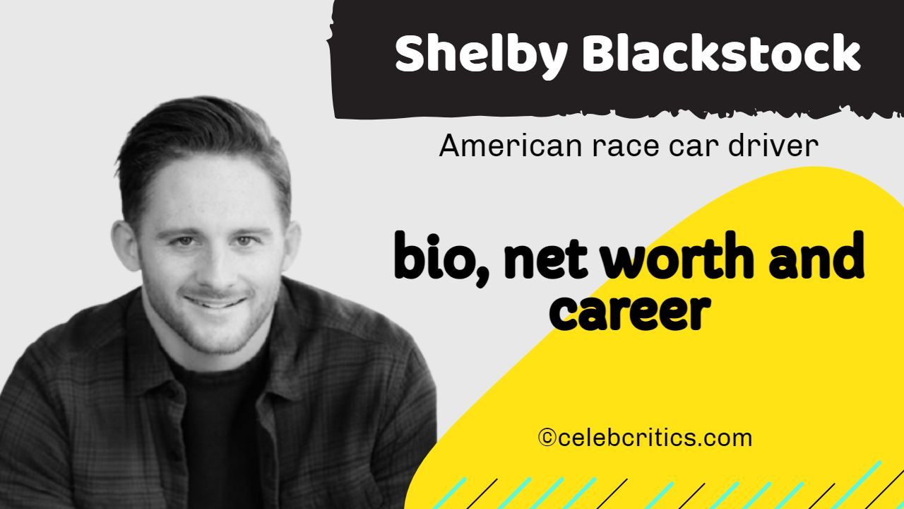 Shelby Blackstock bio, relationships, career and net worth