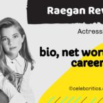 Raegan Revord bio, family, relationships, career and net worth