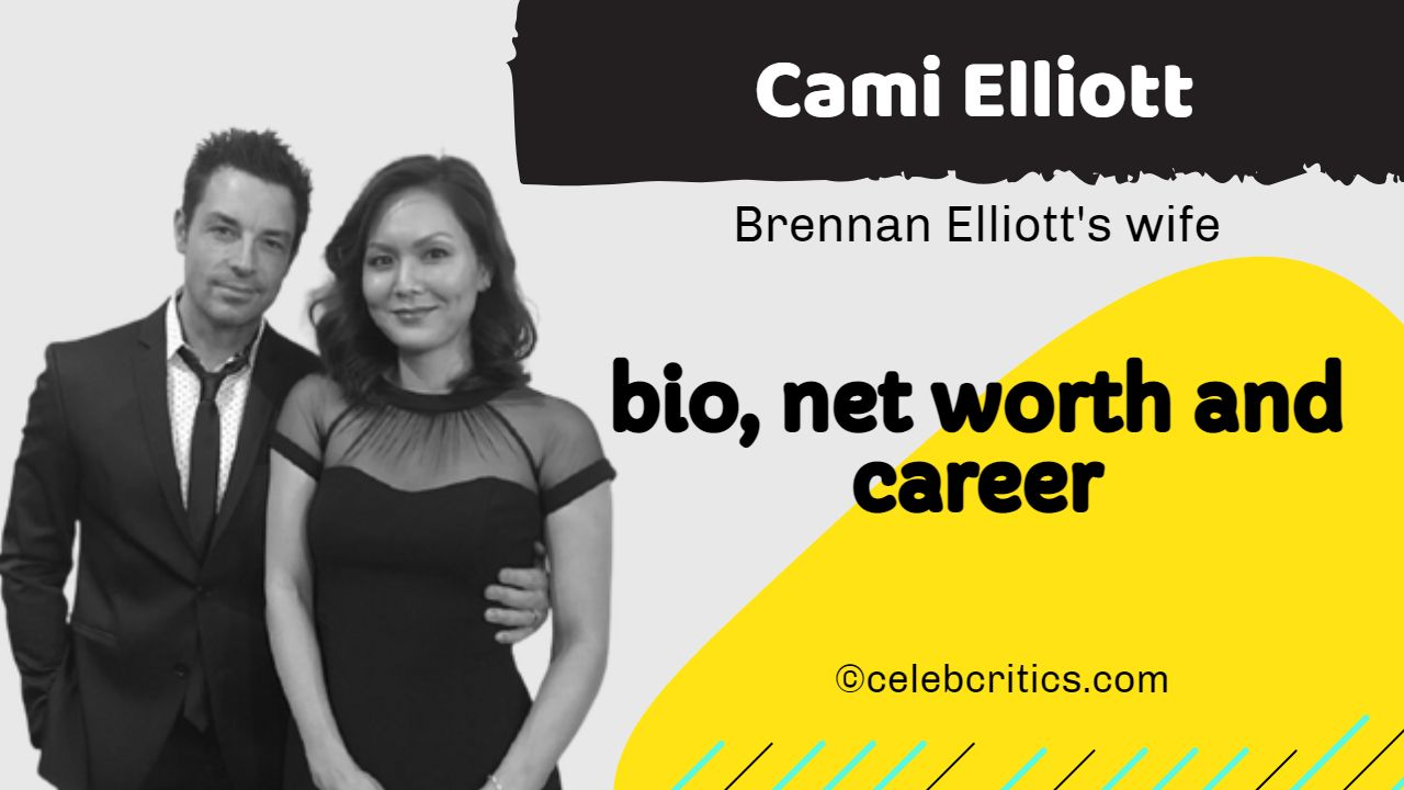 Cami Elliott bio, relationships, career and net worth