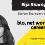 Eija Skarsgard bio, relationships, career and net worth
