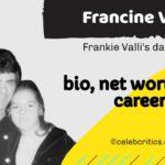 Francine Valli bio, relationships, career and net worth