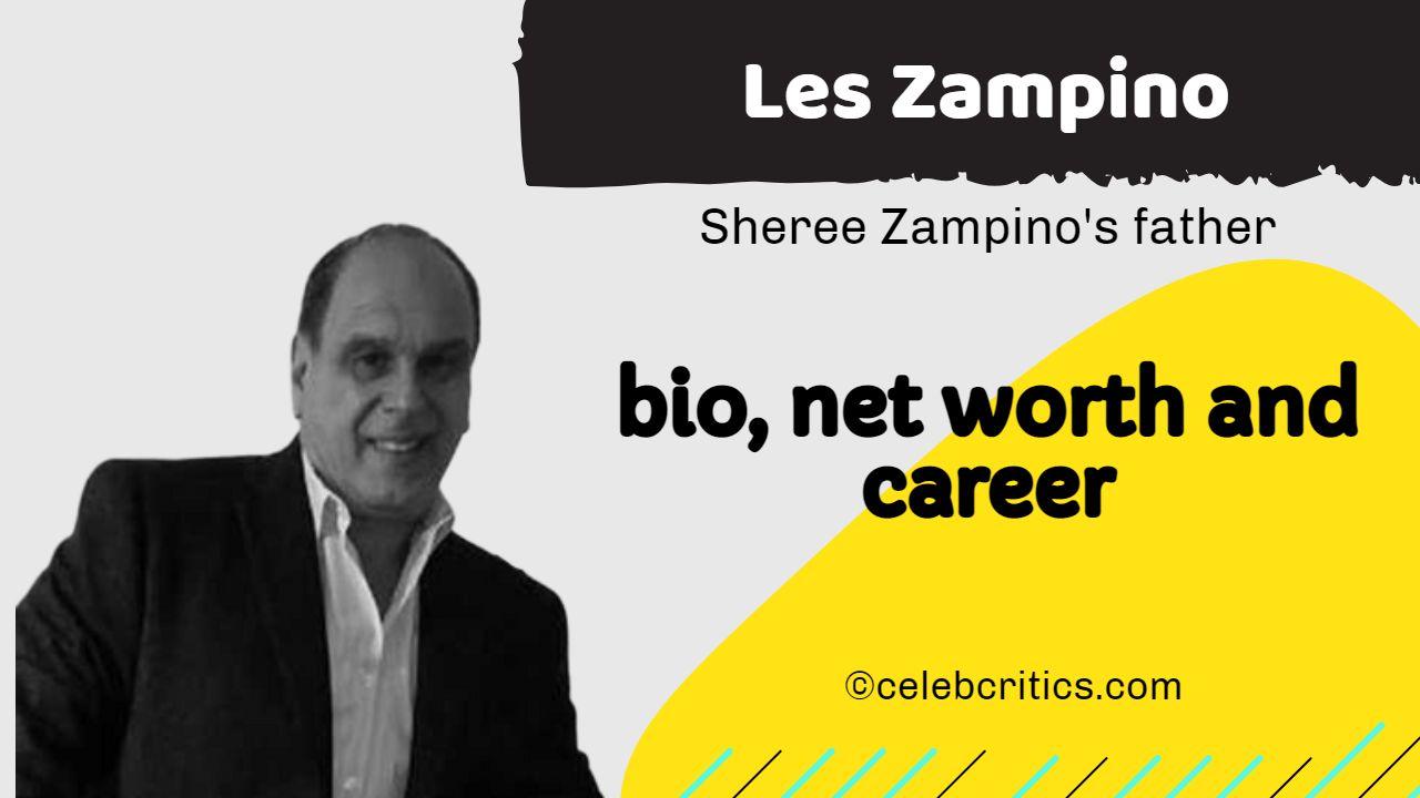 Les Zampino bio, family, career and net worth