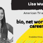 Lisa Wu bio, relationships, career and net worth