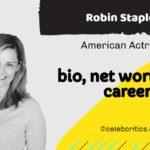 Robin Stapler bio, relationships, career and net worth