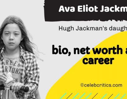 Ava Eliot Jackman bio, relationships, career and net worth