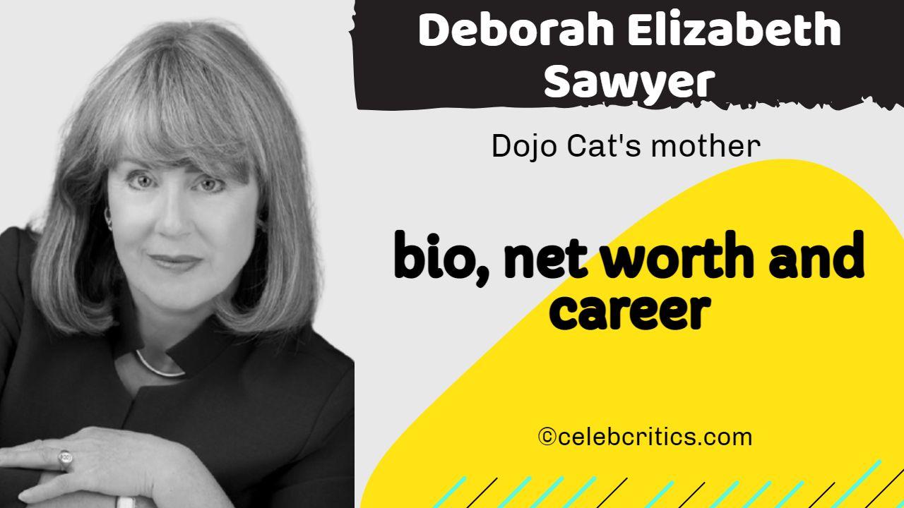 Deborah Elizabeth Sawyer bio, relationships, career and net worth