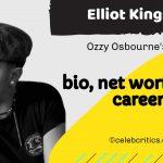 Elliot Kingsley bio, relationships, career and net worth