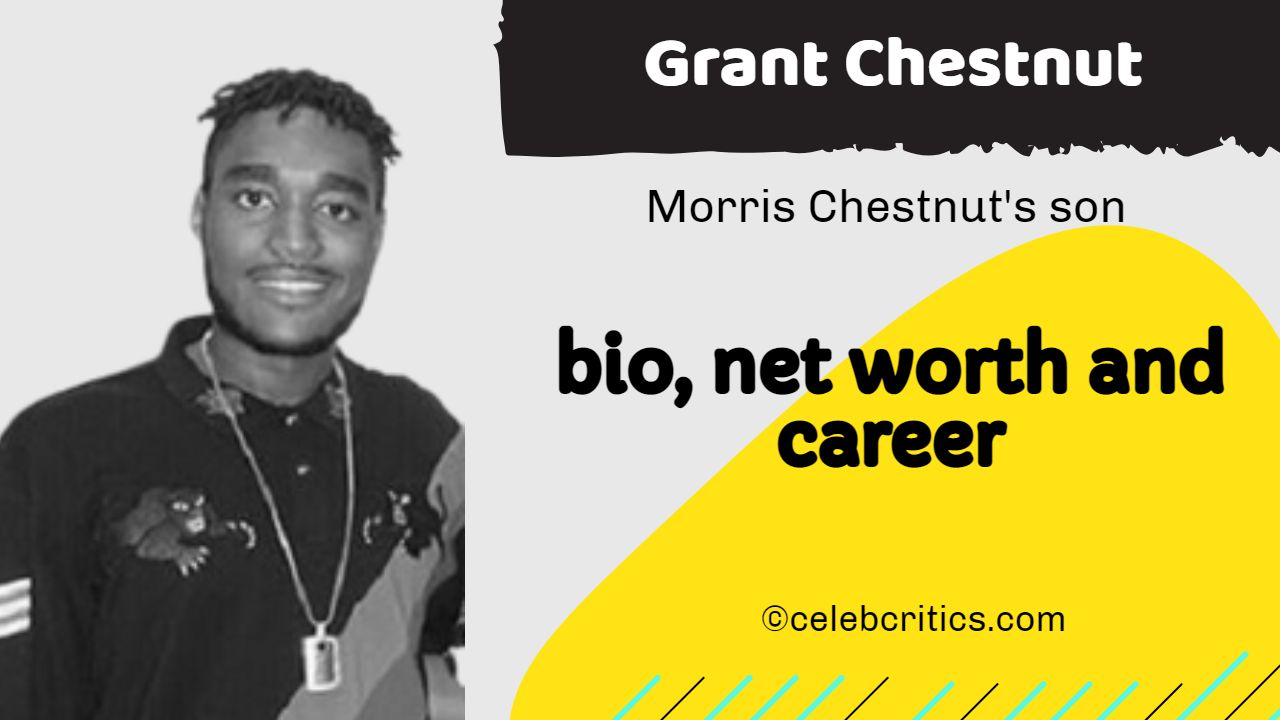 Grant Chestnut bio, relationships, career and net worth