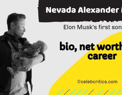 Nevada Alexander Musk bio, relationships, career and net worth