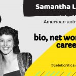 Samantha Lewes bio, relationships, career and net worth