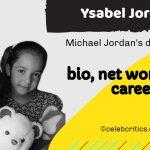 Ysabel Jordan bio, relationships, career and net worth
