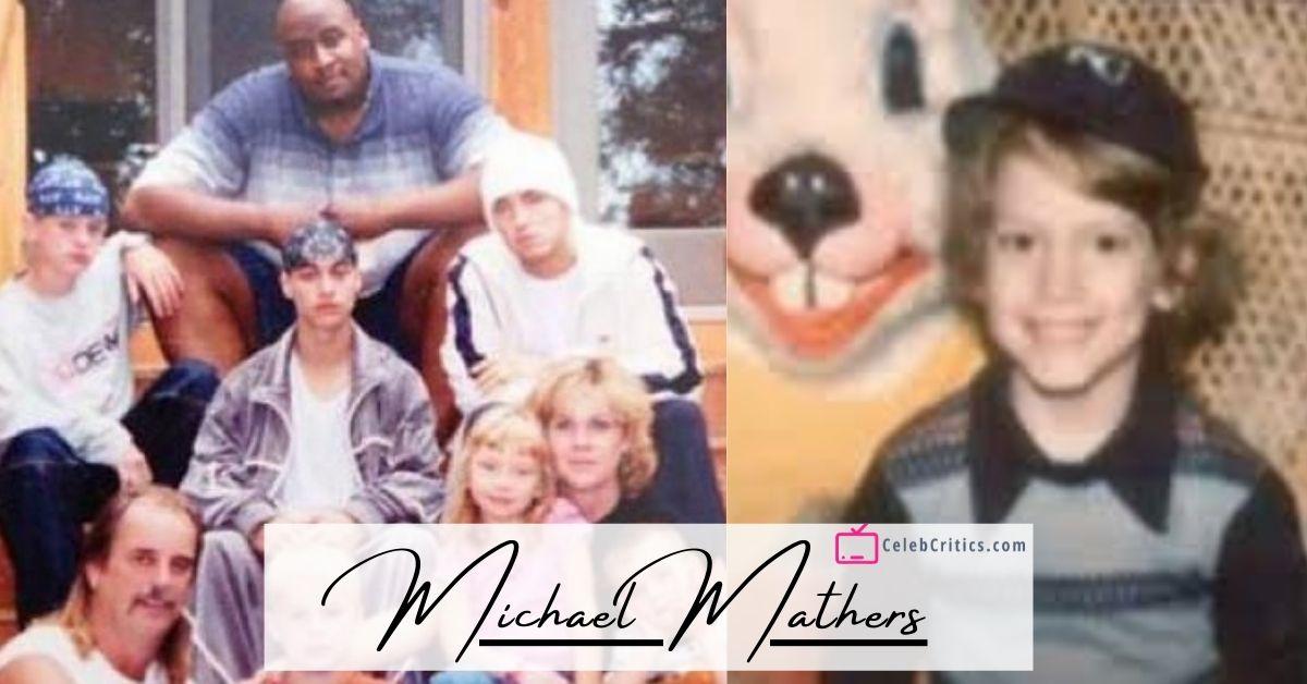 Michael Mathers Biography
